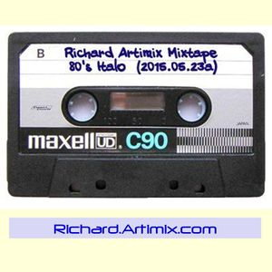 Richard Artimix Mixtape - 80's Italo (2015.05.23a)