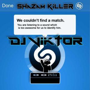 Dj Viktor - Shazam Killer PART-2-