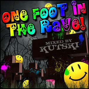 One Foot In The Rave Mixtape (2011)