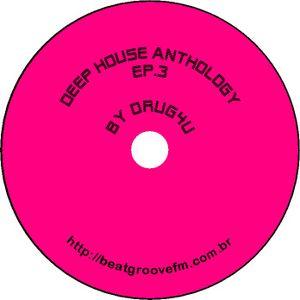 Deep House Anthology Ep.3