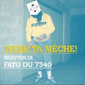 Wesh ta mèche Party Selection