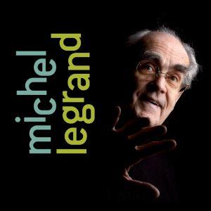 """""""Du jazz au classique... Michel Legrand"""""""