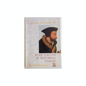 Cartea e o viață - Sezonul 13 - Ep.07 - Jean Calvin și Reforma târzie - Keith Randell