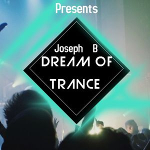 Dream Of Trance vol.97 Mixed By Joseph B