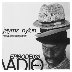 VADIO 033 :: Jaymz Nylon (Nylon Recordings/Trax)