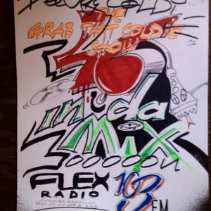 The GRAB THAT COLDIE show on FLEX 103 FM /46th episode, for all of You who missed it/