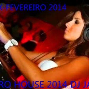 ELECTRO HOUSE 2014 FEVEREIRO 2014  DJ JARBAS