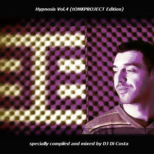 Hypnosis Vol.4 (tONKPROJECT Edition) (Smooth n Spicy Behaviors) (Mixed By DJ Di Costa)