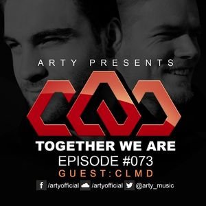 Arty - Together We Are 073. (CLMD Guestmix)