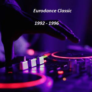 We love Eurodance Classic 1992 - 1996 Vol. 3