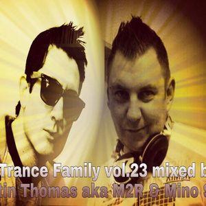 For Trance Family vol.23 Mixed by Martin Thomas aka M2R & Mino Safy