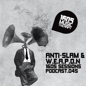 1605 Podcast 045 with Anti-Slam & W.E.A.P.O.N.