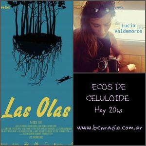 ECOS DE CELULOIDE - Lucía Valdemoros / Las Olas
