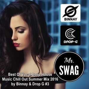 Mr swag best of vocal deep house music chill out summer for Best vocal house songs ever
