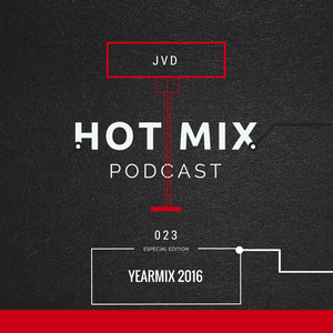 HOTMIX 023 [YEARMIX EDITION] by: JVD