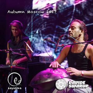 Kayatma & Davide Swarup - Autumn Moscow 2017 (hang, rav, electronic)