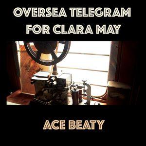 Oversea Telegram for Clara May