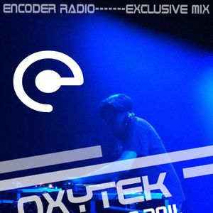 ENCODER RADIO-------EXCLUSIVE MIX-----Frederic Perriault aka (Oxytek) DIJON-FRANCE 16.09.2011.