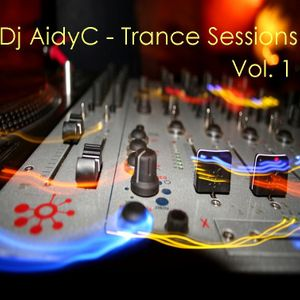 Trance Sessions Vol.1 - Mixed By Aidyc