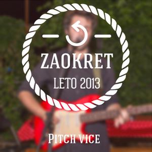 Zaokreni Leto - PitchVice [06.06.2013]