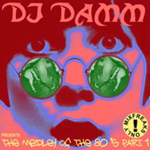 DJ Damm The Medley Of The 80s Part 1