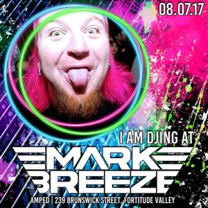 Live @Amped Nightclub 8:7:2017 (Mark Breeze Neon Party)