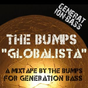 Globalista (A Mixtape by The Bumps for Generation Bass)