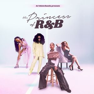 The Princess Of R&B Playlist