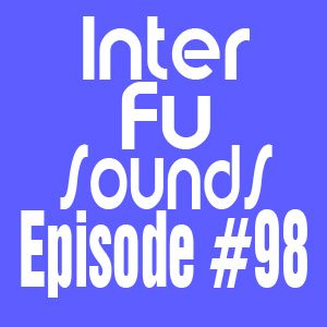 Interfusounds Episode 98 (July 29 2012)