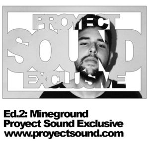 Proyect Sound Exclusive Ed 02 - Mineground