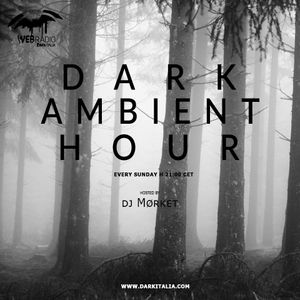 Dark Ambient Hour by Mørket 2019-05-19