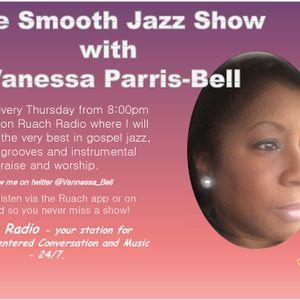 Smooth Gospel Jazz on Ruach Radio Thursday 6th April 2017