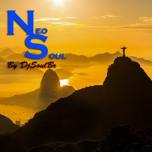 DjSoulBr Presents : The NeoSoul Part 1