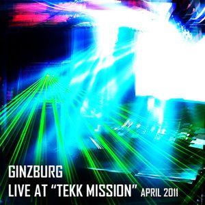 Ginzburg Dj Set at Tekk Mission party 2011