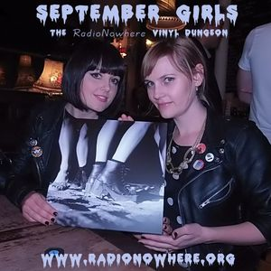 The Vinyl Dungeon 26.January.2014 - September Girls
