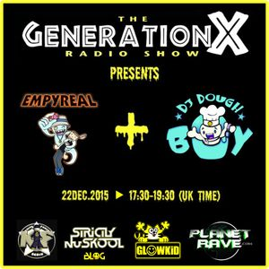 GL0WKiD pres. Generation X [RadioShow] wt. EMPYREAL & DOUGHBOY Guests@Planet Rave Radio (22DEC.2015)
