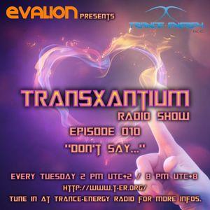 Evalion Presents TransXantium Episode 010 (Trance-Energy Radio)