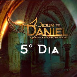 5° dia do Jejum de Daniel