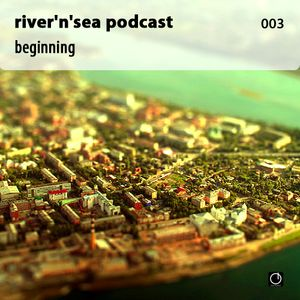 Podcast 003 - Beginning