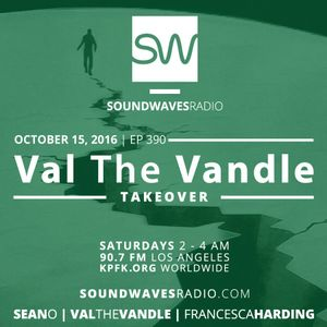 Episode 390 - Val the Vandle Takeover - October 16, 2016
