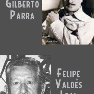Homenaje a Gilberto Parra y Felipe Valdés Leal