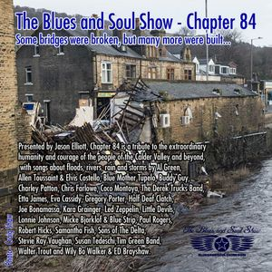 A Blues and Soul Show Special - Chapter 84 - Some Bridge Were Broken, But Many More Were Built
