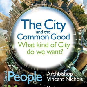 The City and the Common Good: Good Money with Robert Skidelsky (2013)