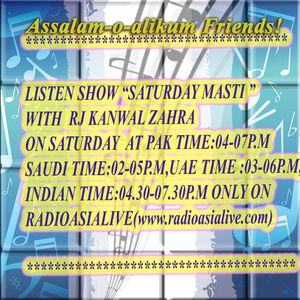 **Saturday Masti With Rj Kanwal Zahra(Month August)