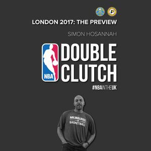 Episode 185 – Simon Hosannah | NBA London 2017: The Preview