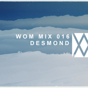 Word Of Mouth_MIX016_Desmond