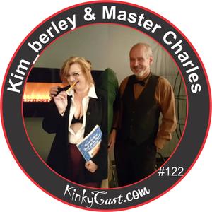 Episode #122 - June 3, 2016 - Kim_berley & Master Charles