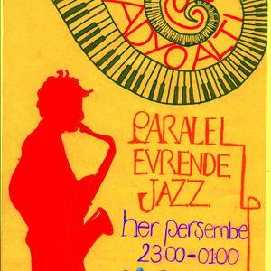 Paralel Evrende Jazz 3 Mayıs 2012