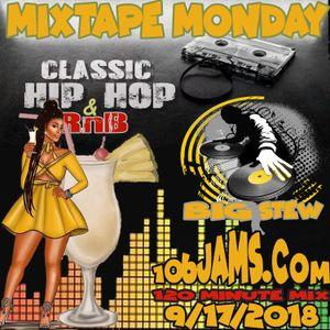 Dj Big Stew - Mixtape Monday91718
