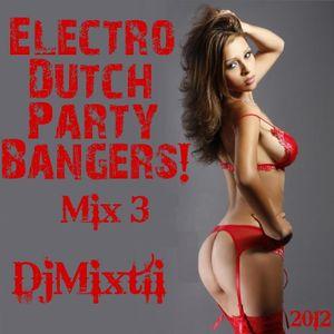 Electro Dutch Party Bangers! [Mix 3]